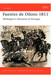 Fuentes de Oñoro 1811: Wellington's liberation of Portugal