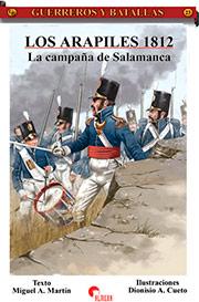Los Arapiles 1812. La Campaña de Salamanca